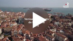 France TV Rome - Venise: les secrets de la lagune (5/5) [Parte]