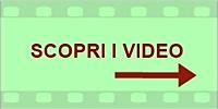 Scopri i video