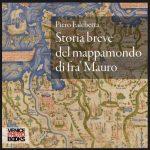 Breve storia del mappamondo di fra' Mauro